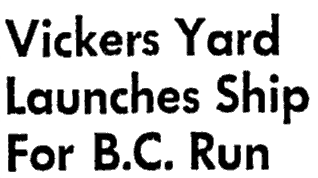 Vickers Yard Launches Ship For B.C. Run - 1955